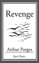 Revenge ebook by Arthur Porges
