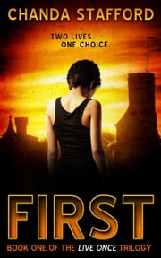 First - Live Once ebook by Chanda Stafford