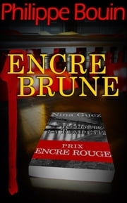Encre Brune eBook by Philippe Bouin