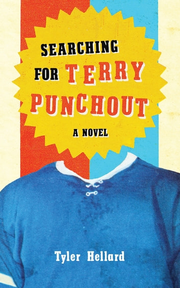 Searching for Terry Punchout ebook by Tyler Hellard