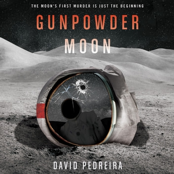 Gunpowder Moon audiobook by David Pedreira