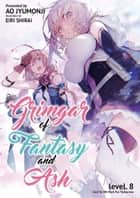 Grimgar of Fantasy and Ash: Volume 8 ebook by Ao Jumonji