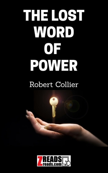 THE LOST WORD OF POWER 電子書 by Robert Collier,James M. Brand