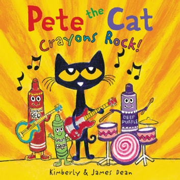 Pete the Cat: Crayons Rock! audiobook by James Dean,Kimberly Dean