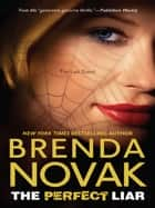 The Perfect Liar (Mills & Boon M&B) (The Last Stand, Book 5) ebook by Brenda Novak