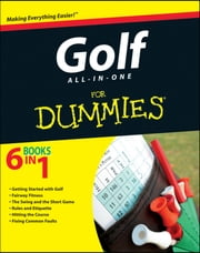 Golf All-in-One For Dummies ebook by Consumer Dummies