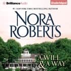 A Will and a Way audiobook by Nora Roberts
