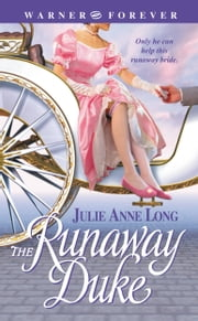 The Runaway Duke ebook by Julie Anne Long