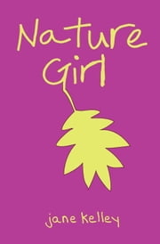 Nature Girl ebook by Jane Kelley