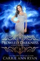 Prowled Darkness ebook by Carrie Ann Ryan