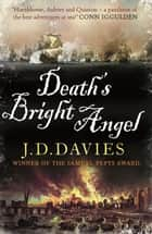 Death's Bright Angel ebook by J. D. Davies