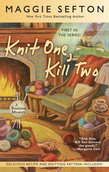 Knit One, Kill Two ebook by Maggie Sefton