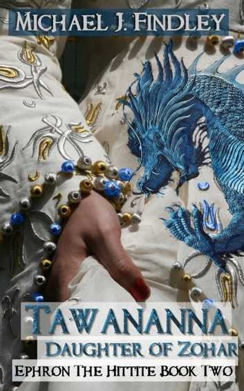 Tawananna Daughter of Zohar ebook by Michael J. Findley