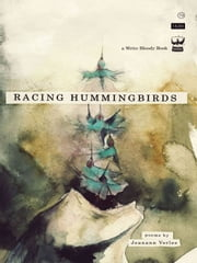 Racing Hummingbirds ebook by Verlee Jeanann