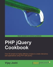 PHP jQuery Cookbook ebook by Vijay Joshi