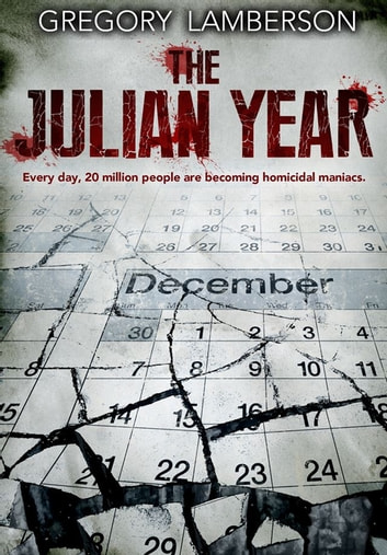 The Julian Year ebook by Gregory Lamberson