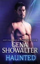 Haunted ebook by GENA SHOWALTER