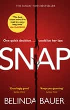 Snap - The Sunday Times Bestseller ebook by Belinda Bauer