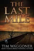 The Last Mile ebook by