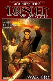 Jim Butcher's The Dresden Files: War Cry - War Cry ebook by Jim Butcher, Mark Powers, Carlos Gomez