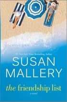 The Friendship List ebook by SUSAN MALLERY