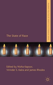 The State of Race ebook by Ms Nisha Kapoor,Dr Virinder Kalra,Dr James Rhodes