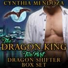 Dragon King 2 Part Dragon Shifter Box Set - Paranormal Fantasy Shifter Romance audiobook by Cynthia Mendoza