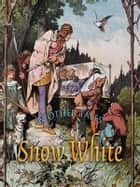Snow White and Other Tales ebook by Jacob and Wilhelm Grimm