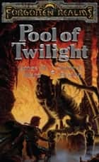 Pool of Twilight ebook by James M. Ward,Anne K. Brown
