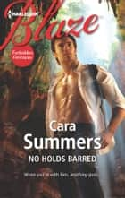 No Holds Barred ebook by Cara Summers