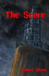 The Scare ebook by Robert Shaw