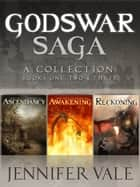 The Godswar Saga Collection ebook by Jennifer Vale