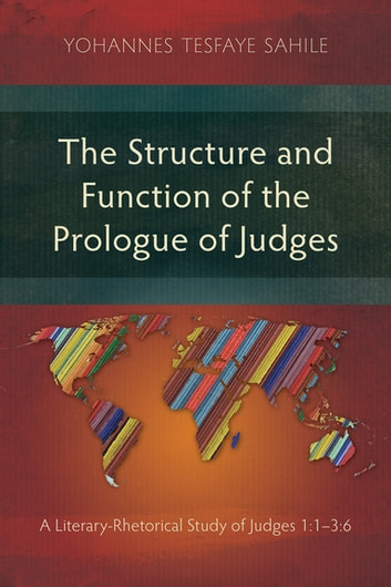 The structure and function of the prologue of judges ebook di the structure and function of the prologue of judges a literary rhetorical study of fandeluxe Choice Image