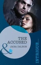 The Accused (Mills & Boon Intrigue) (Mystere Parish: Family Inheritance, Book 1) ebook by Jana DeLeon