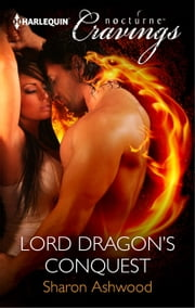 Lord Dragon's Conquest ebook by Sharon Ashwood