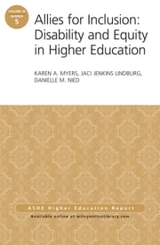 Allies for Inclusion: Disability and Equity in Higher Education - ASHE Volume 39, Number 5 ebook by Karen A. Myers,Jaci Jenkins Lindburg,Danielle M. Nied