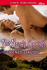 Not Nearly Enough ebook by Renee Davids