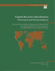 Capital Account Liberalization: Theoretical and Practical Aspects ebook by Michael Mr. Mussa,Giovanni Mr. Dell'Ariccia,Barry Mr. Eichengreen,Enrica Ms. Detragiache