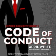 Code of Conduct audiobook by Smartypants Romance, April White