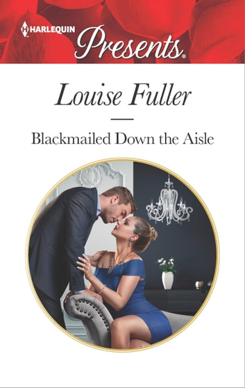 Blackmailed Down the Aisle ebook by Louise Fuller