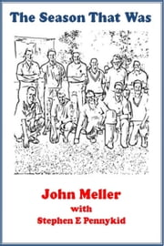 The Season That Was ebook by John Meller