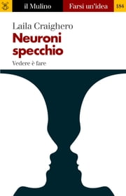 Neuroni specchio ebook by Laila, Craighero