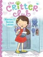 Marion and the Secret Letter ebook by Callie Barkley, Tracy Bishop