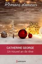 Un nouvel an de rêve ebook by