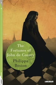 The fortunes of John de Courcy - Ebook - Collection Paper Planes ebook by Philippa Boston