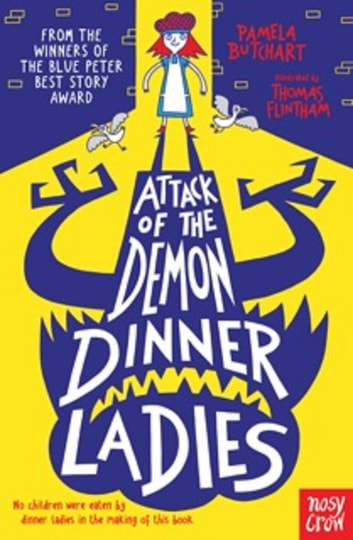 Attack of the Demon Dinner Ladies ebook by Pamela Butchart