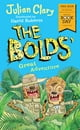 The Bolds' Great Adventure - World Book Day 2018 - eKitap yazarı: Julian Clary,David Roberts