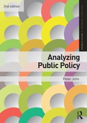 Analyzing Public Policy ebook by Peter John