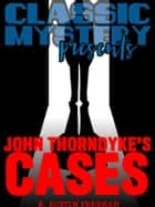 John Thorndyke's Cases 電子書 by R. Austin Freeman