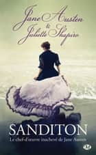 Sanditon eBook by Nathalie Huet, Juliette Shapiro, Jane Austen